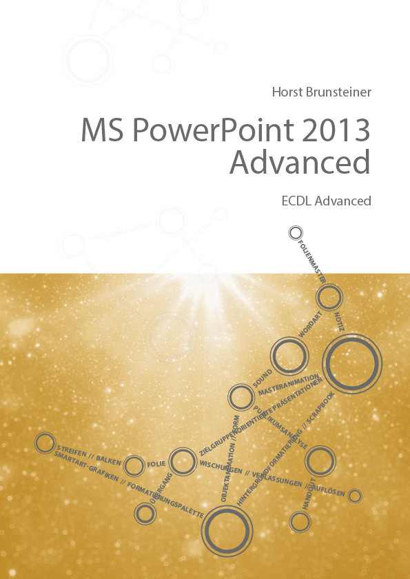 MS PowerPoint 2013 Advanced